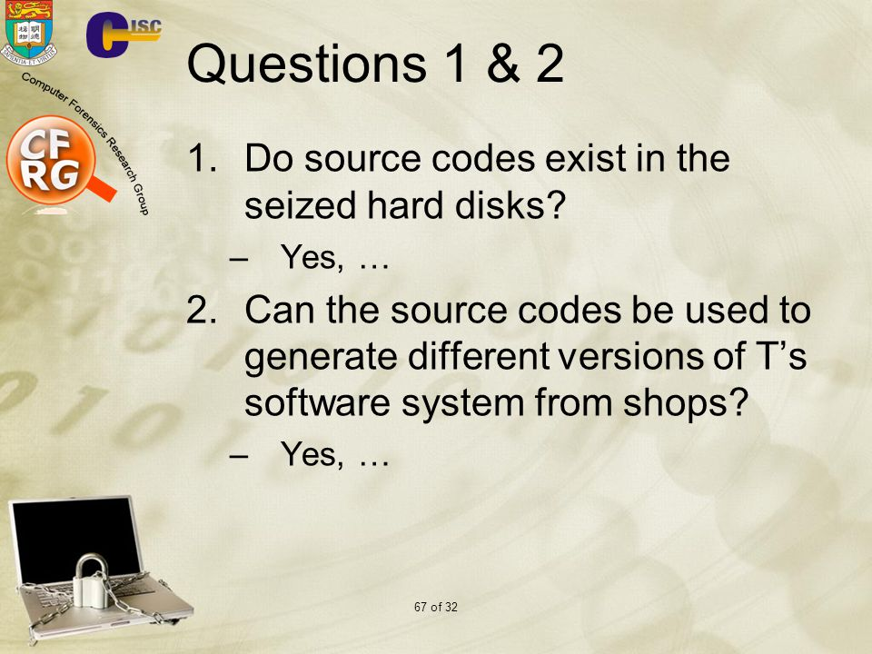 Questions 1 & 2 Do source codes exist in the seized hard disks