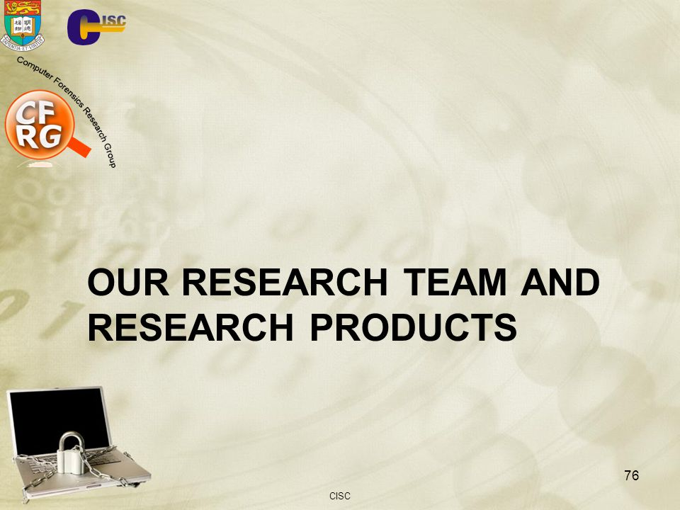 OUR RESEARCH TEAM AND RESEARCH PRODUCTS