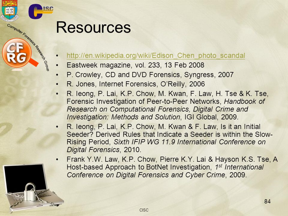 Resources http://en.wikipedia.org/wiki/Edison_Chen_photo_scandal