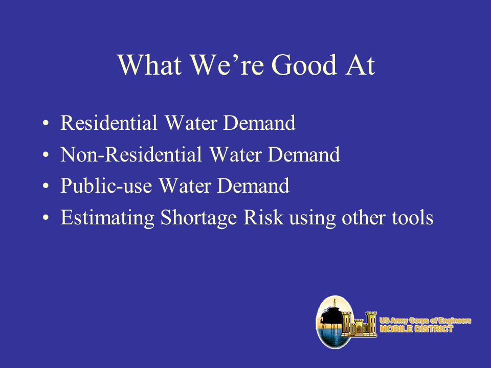 What We're Good At Residential Water Demand