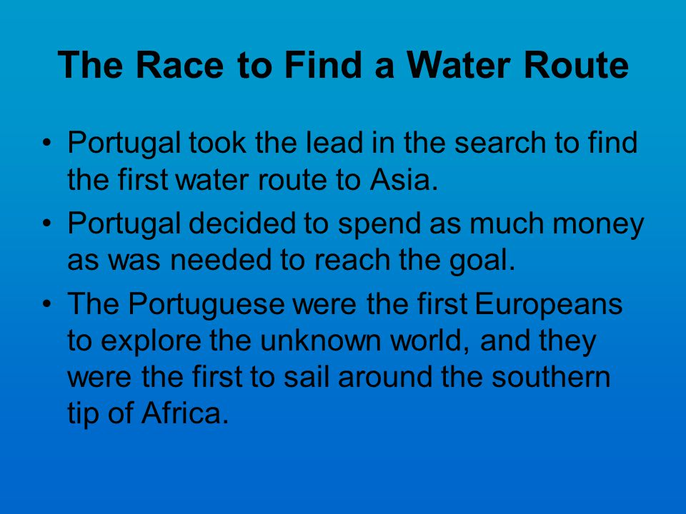 The Race to Find a Water Route