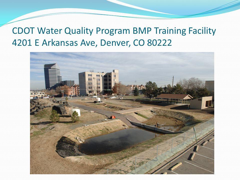 CDOT Water Quality Program BMP Training Facility 4201 E Arkansas Ave, Denver, CO 80222