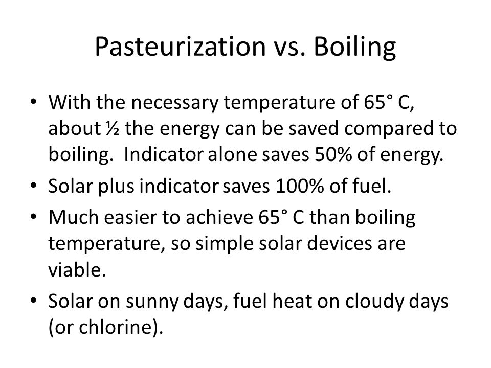 Pasteurization vs. Boiling
