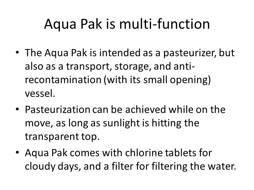 Aqua Pak is multi-function