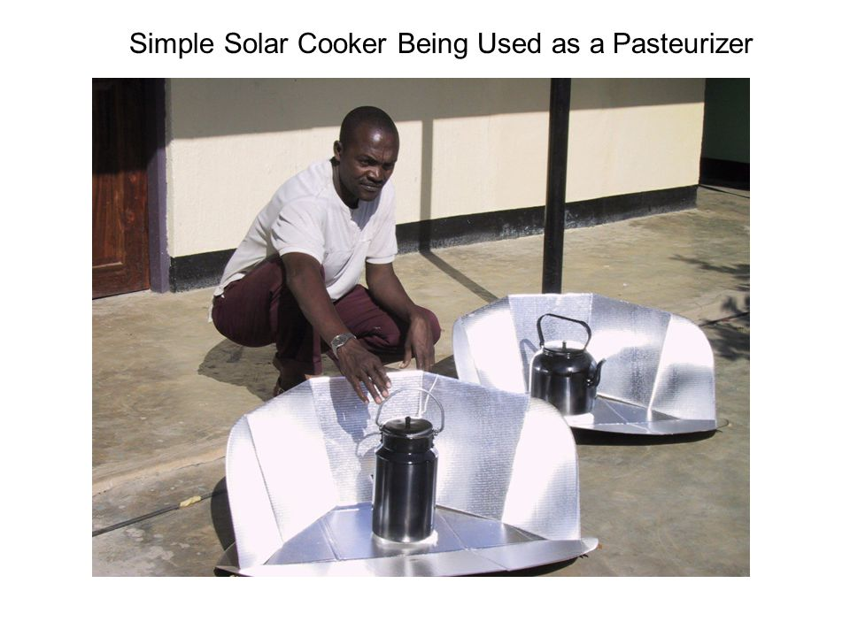 Simple Solar Cooker Being Used as a Pasteurizer