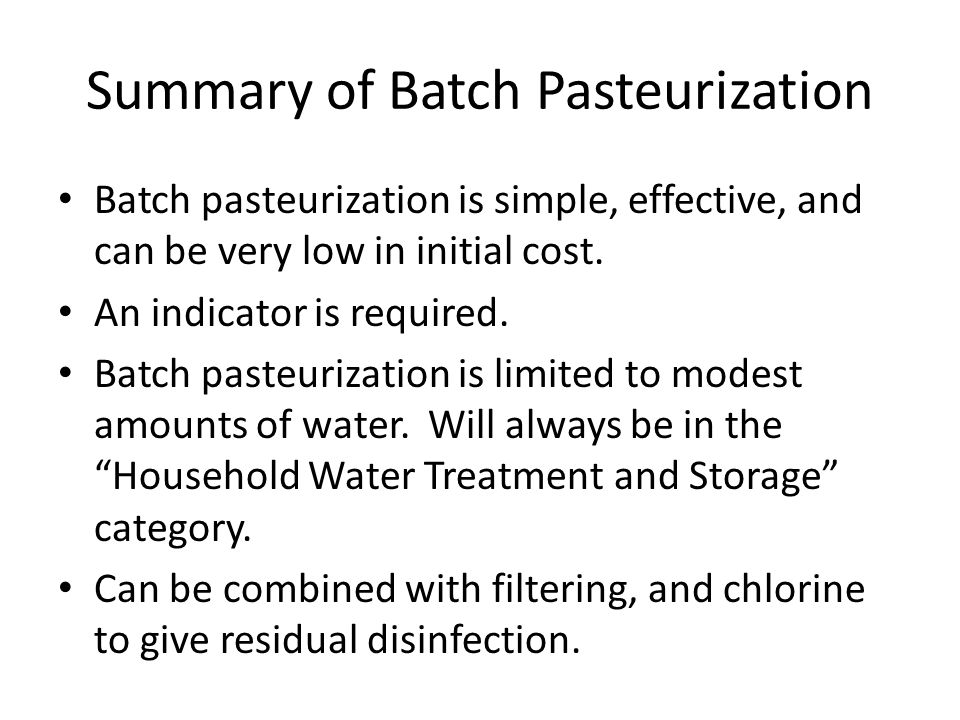 Summary of Batch Pasteurization