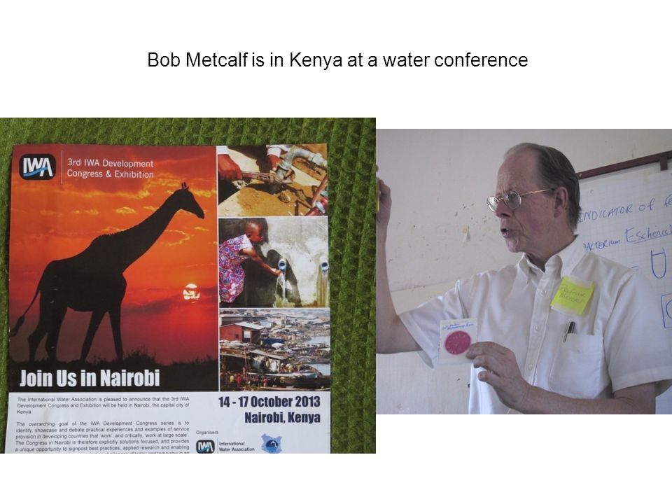 Bob Metcalf is in Kenya at a water conference