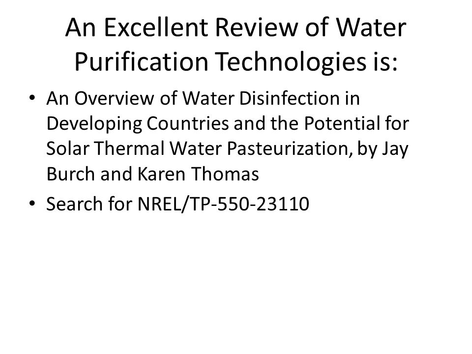 An Excellent Review of Water Purification Technologies is: