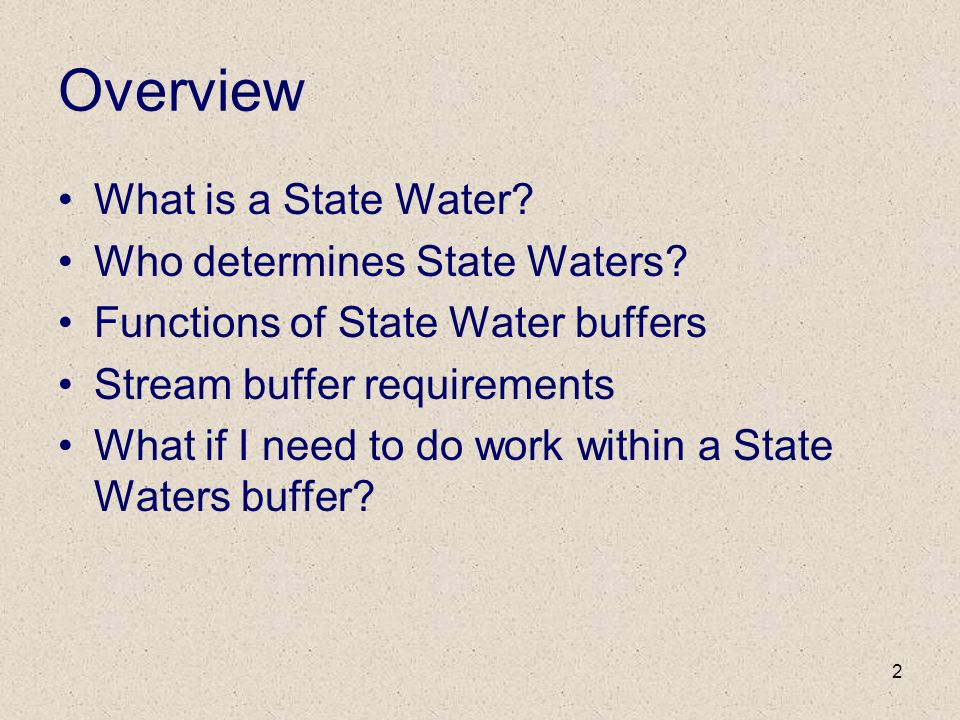 Overview What is a State Water Who determines State Waters