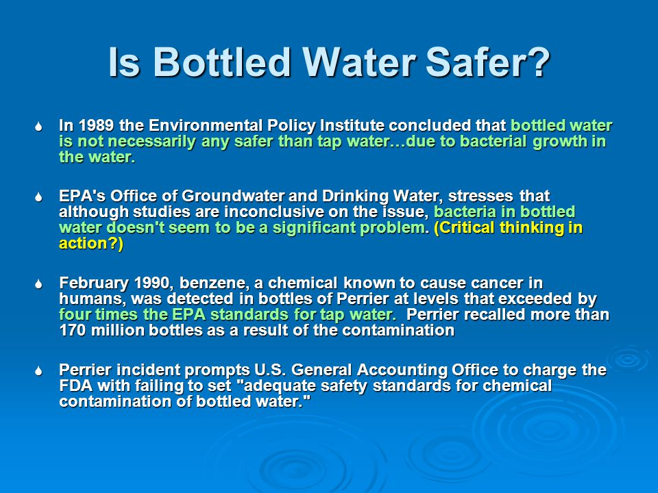 Is Bottled Water Safer