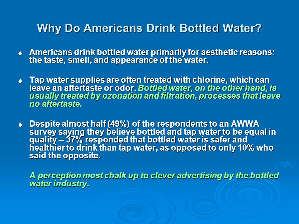 Why Do Americans Drink Bottled Water