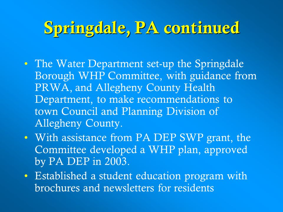 Springdale, PA continued