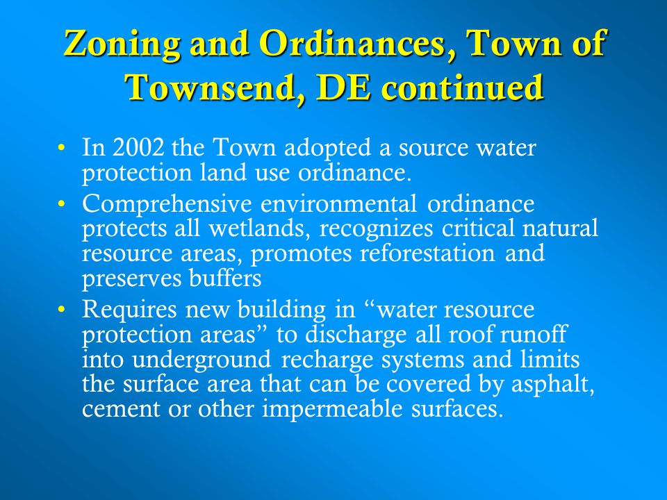 Zoning and Ordinances, Town of Townsend, DE continued