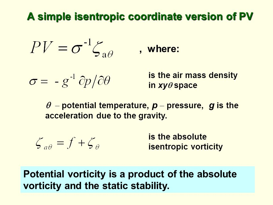 A simple isentropic coordinate version of PV