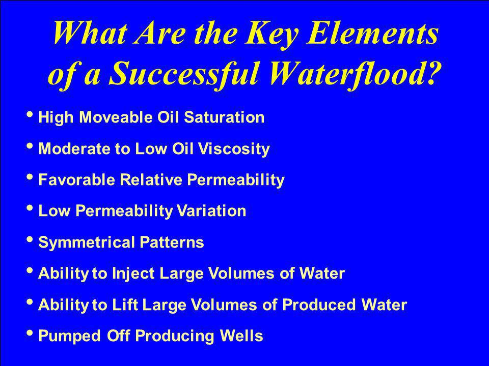What Are the Key Elements of a Successful Waterflood