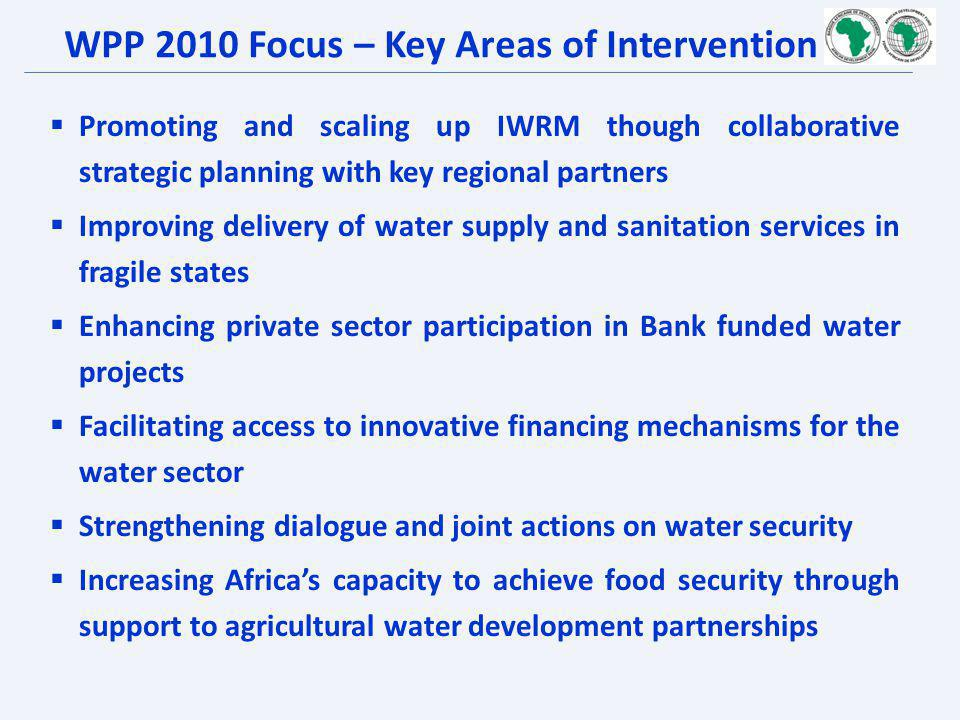 WPP 2010 Focus – Key Areas of Intervention