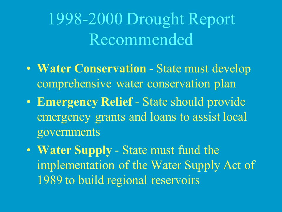 1998-2000 Drought Report Recommended
