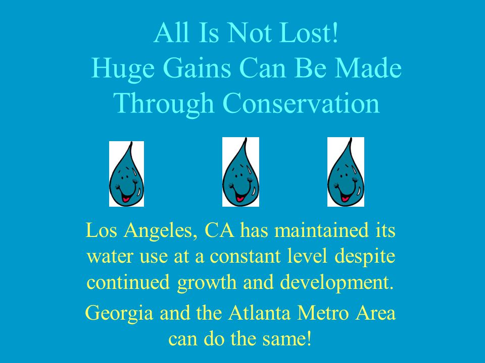 All Is Not Lost! Huge Gains Can Be Made Through Conservation