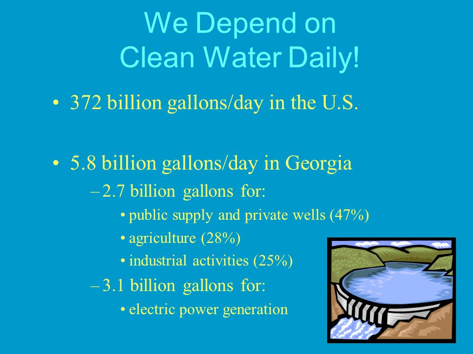 We Depend on Clean Water Daily!