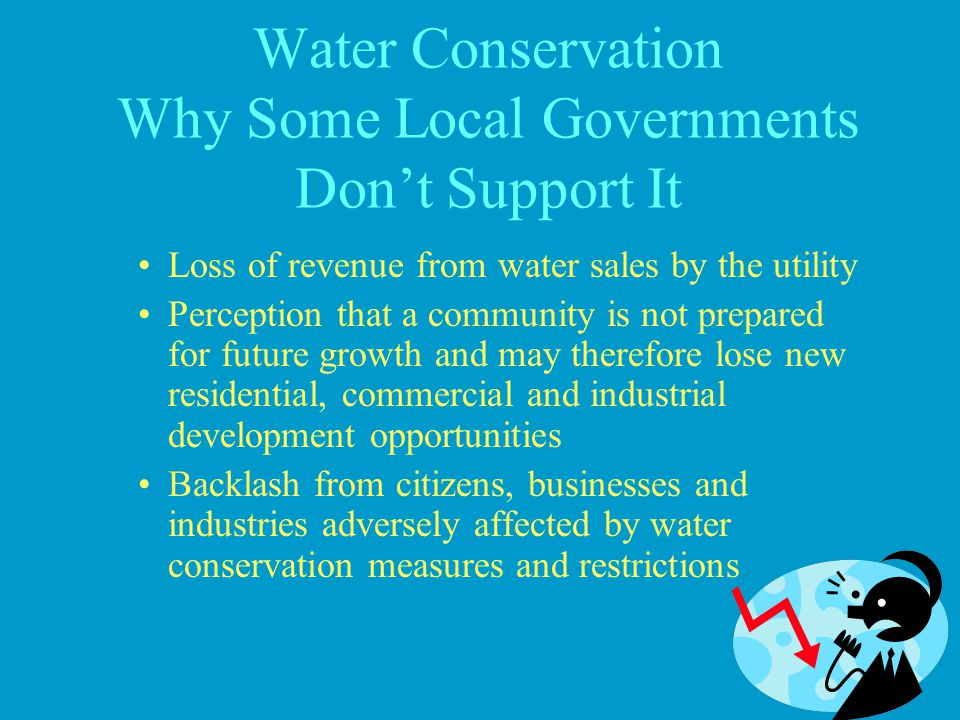 Water Conservation Why Some Local Governments Don't Support It