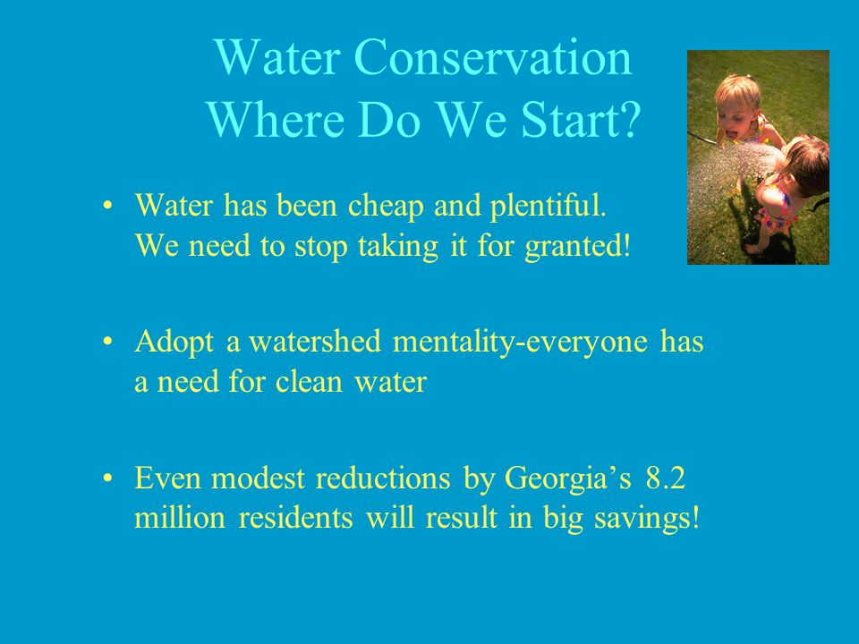 Water Conservation Where Do We Start