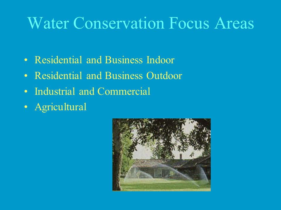 Water Conservation Focus Areas