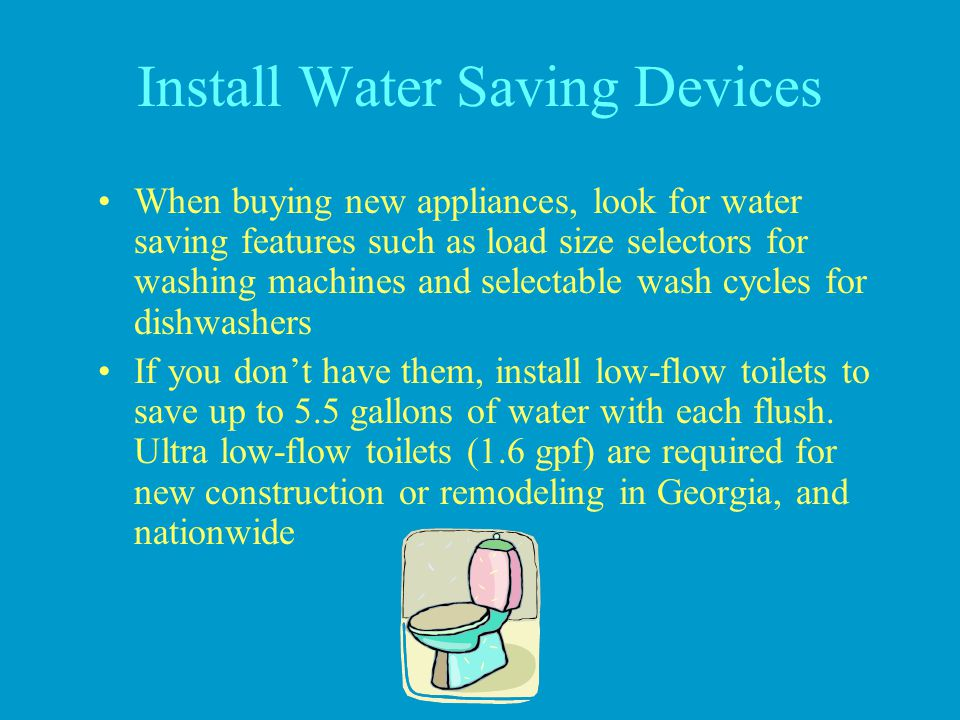 Install Water Saving Devices
