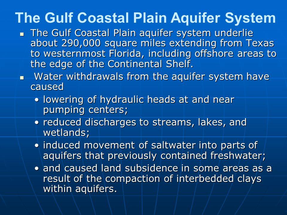 The Gulf Coastal Plain Aquifer System