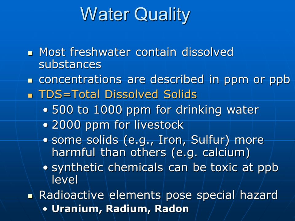 Water Quality Most freshwater contain dissolved substances