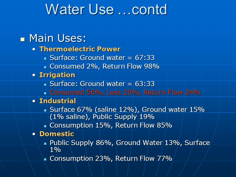 Water Use …contd Main Uses: Thermoelectric Power