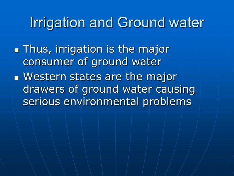 Irrigation and Ground water