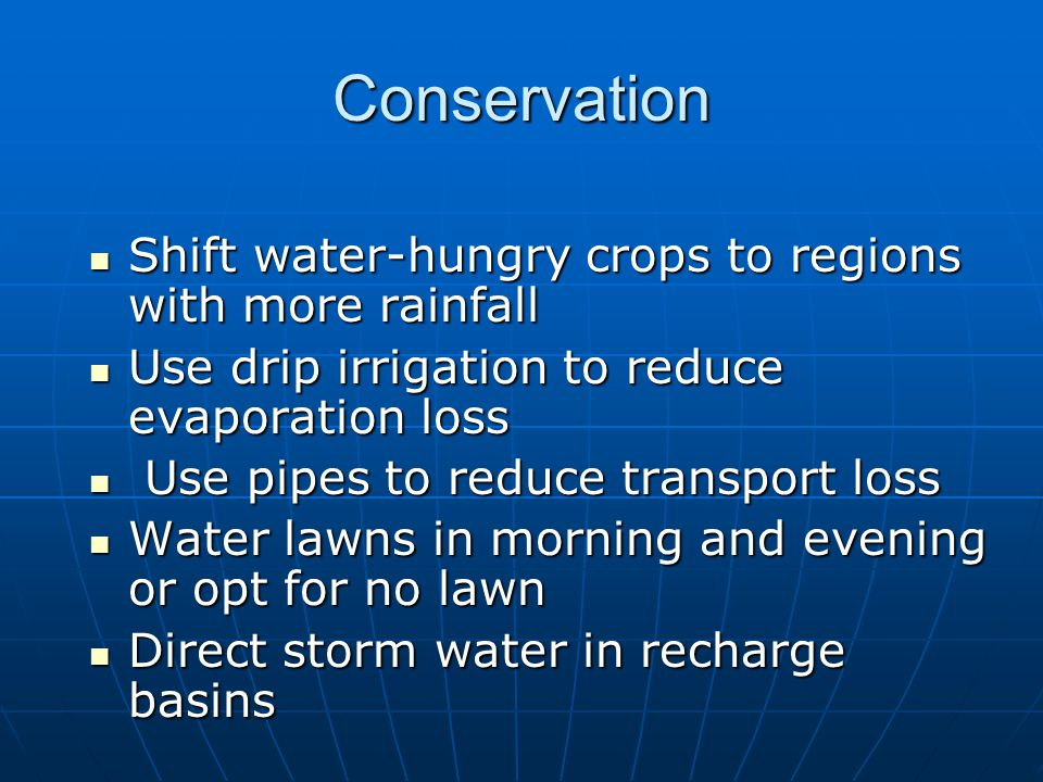 Conservation Shift water-hungry crops to regions with more rainfall