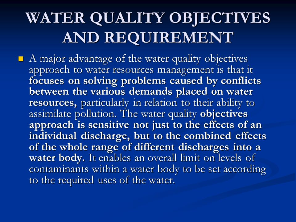 WATER QUALITY OBJECTIVES AND REQUIREMENT