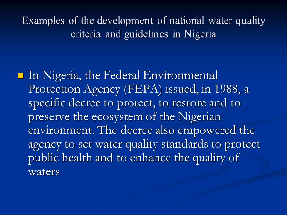 Examples of the development of national water quality criteria and guidelines in Nigeria