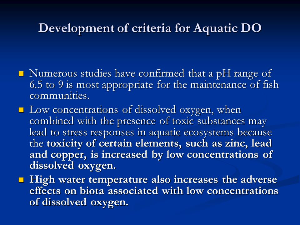 Development of criteria for Aquatic DO