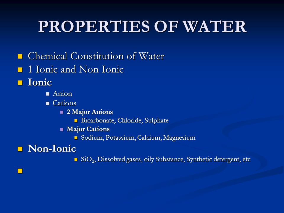 PROPERTIES OF WATER Chemical Constitution of Water
