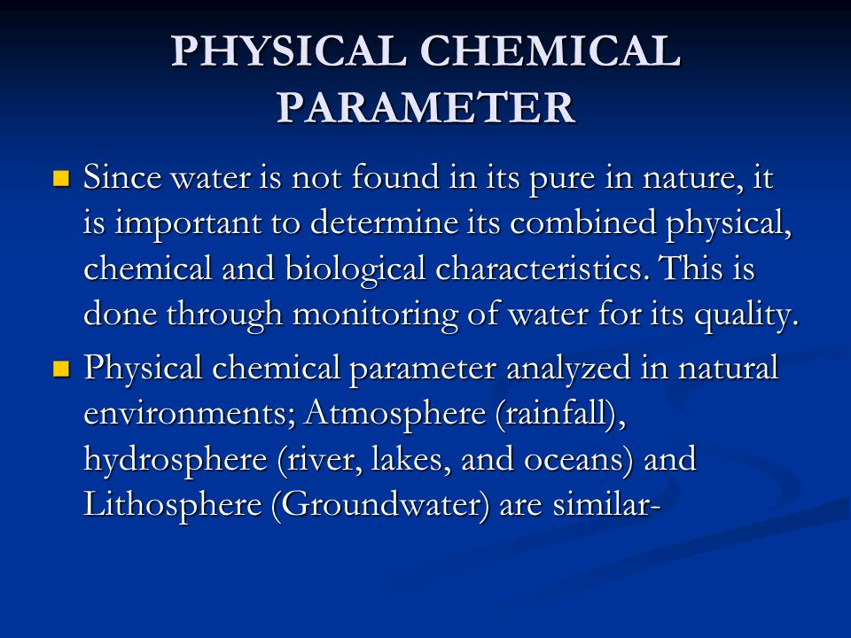 PHYSICAL CHEMICAL PARAMETER