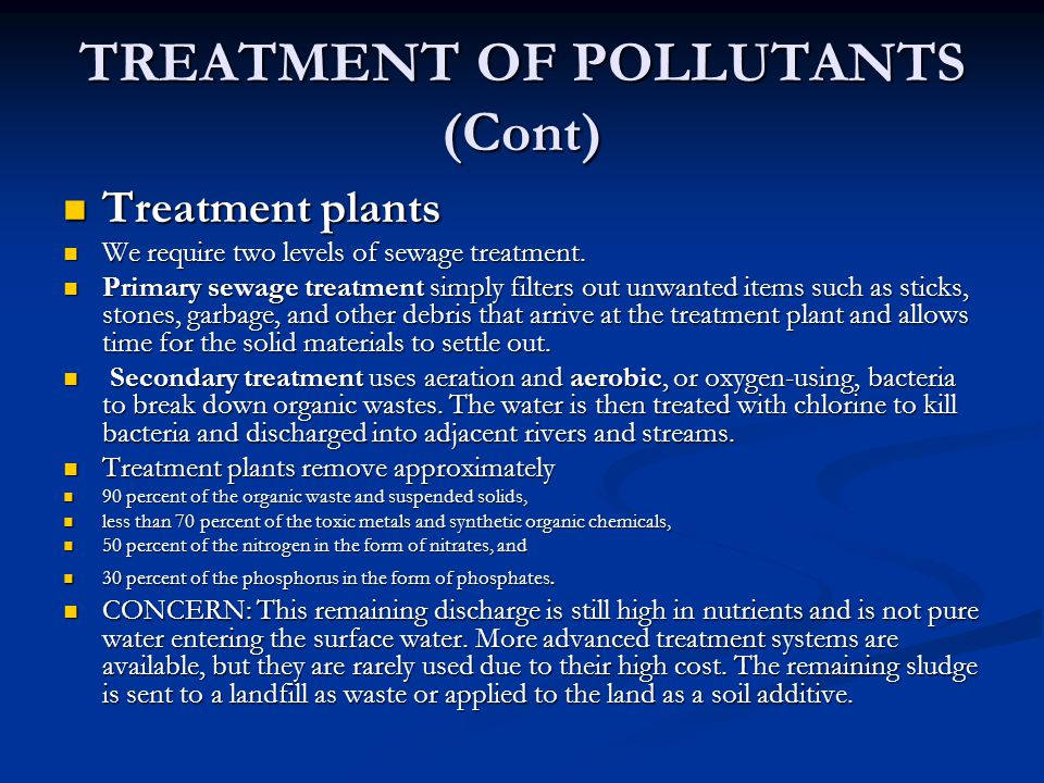 TREATMENT OF POLLUTANTS (Cont)
