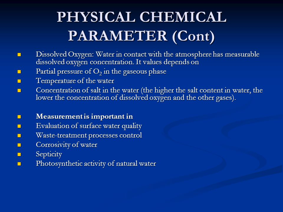 PHYSICAL CHEMICAL PARAMETER (Cont)