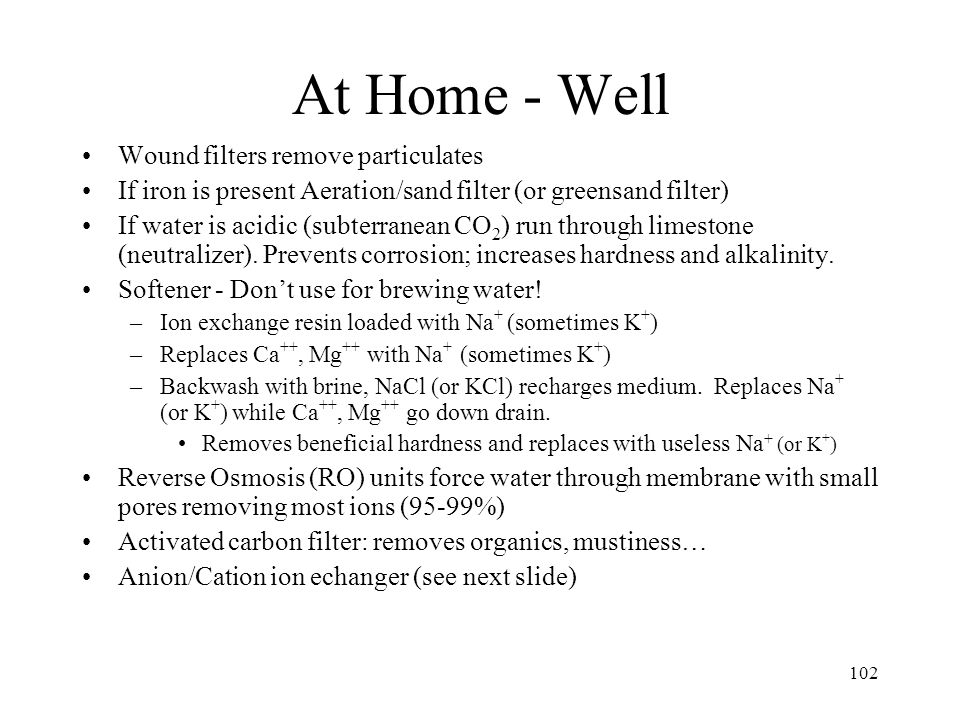 At Home - City Water Wound filters remove particulates