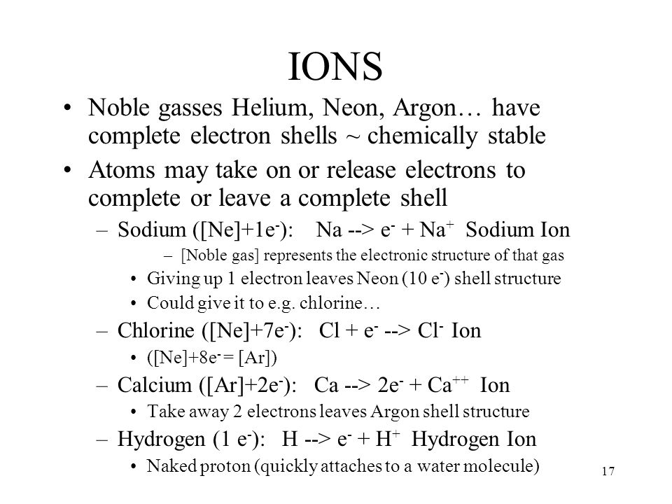 Molecules Atoms can also share (or give) electrons with (to) other atoms in order to complete shells.