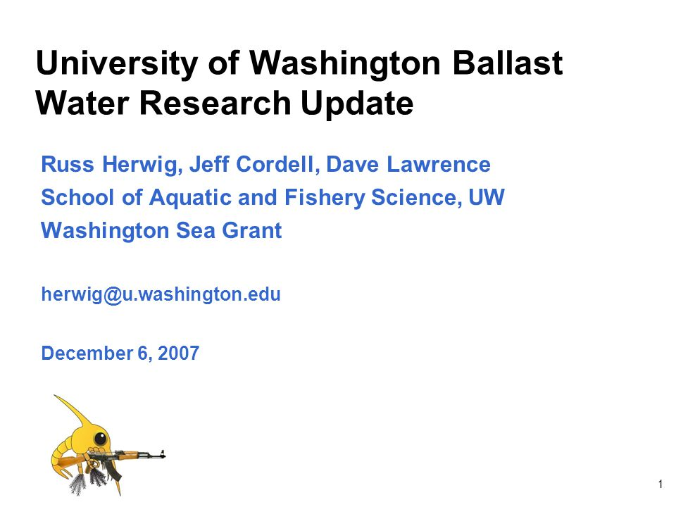 University of Washington Ballast Water Research Update