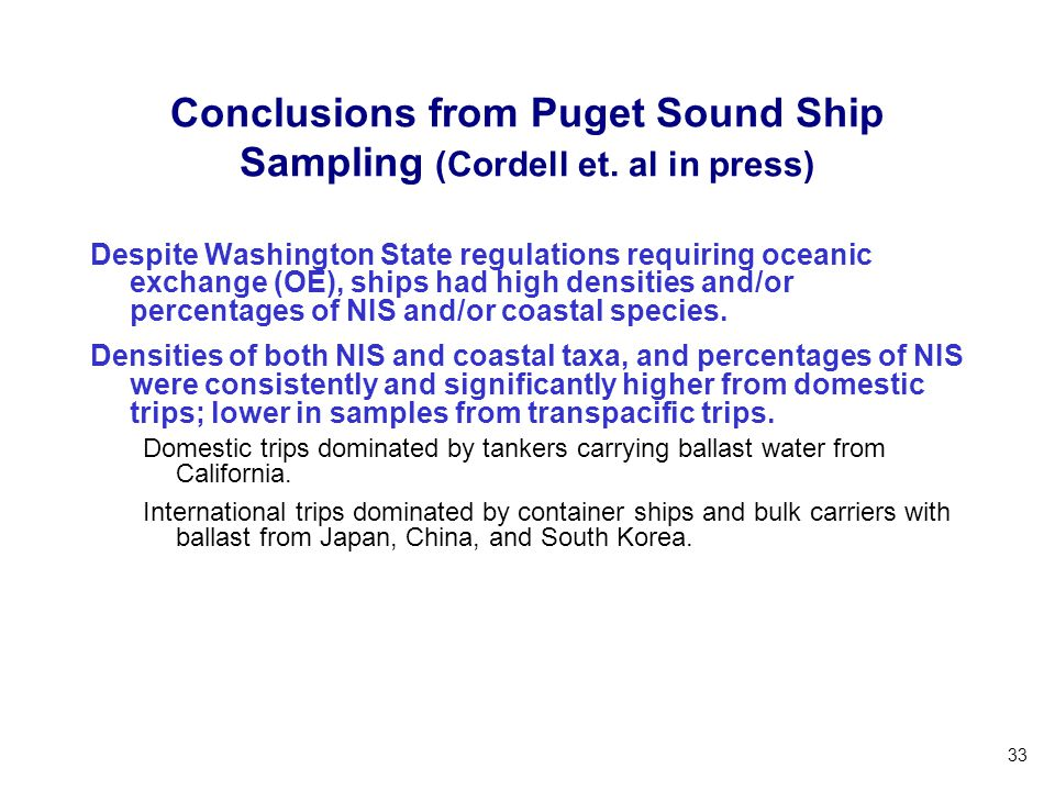Conclusions from Puget Sound Ship Sampling (Cordell et. al in press)