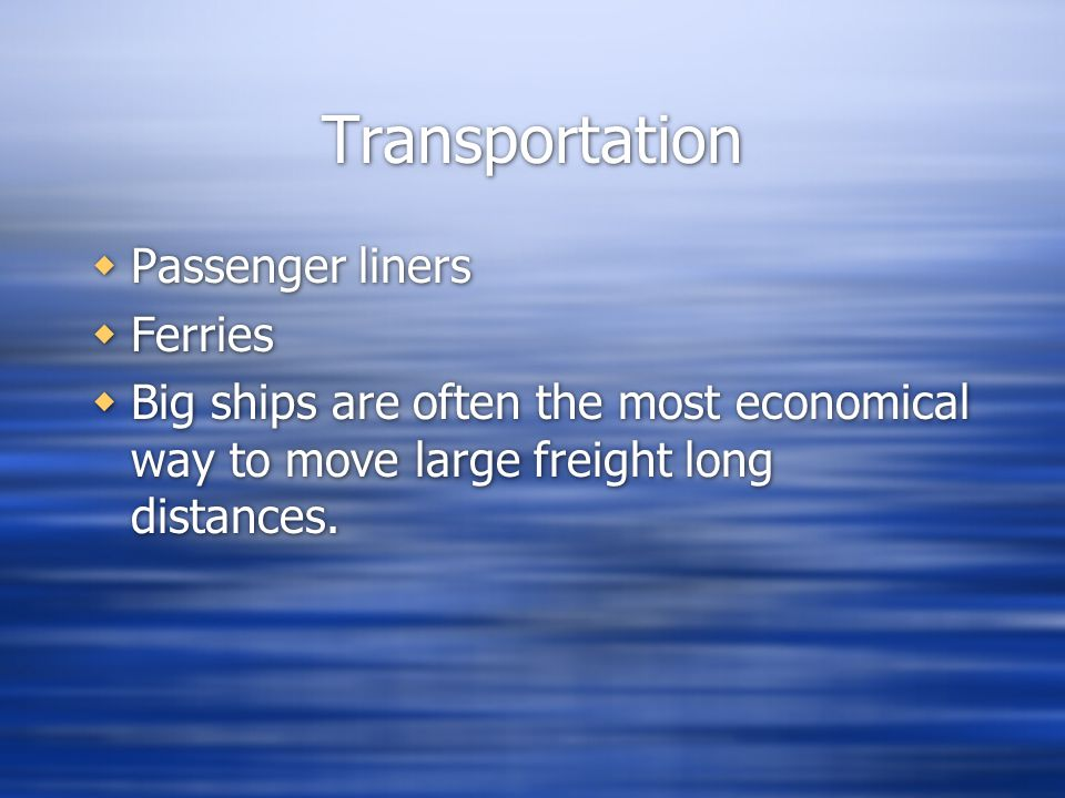 Transportation Passenger liners Ferries