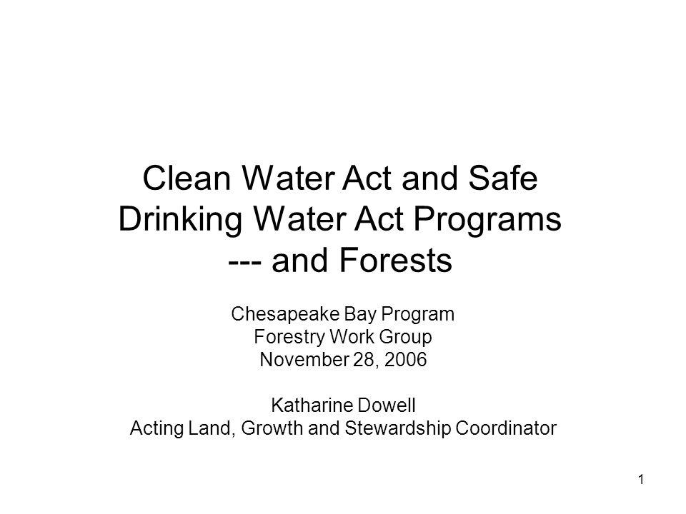 Clean Water Act and Safe Drinking Water Act Programs --- and Forests