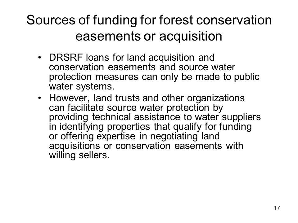 Sources of funding for forest conservation easements or acquisition