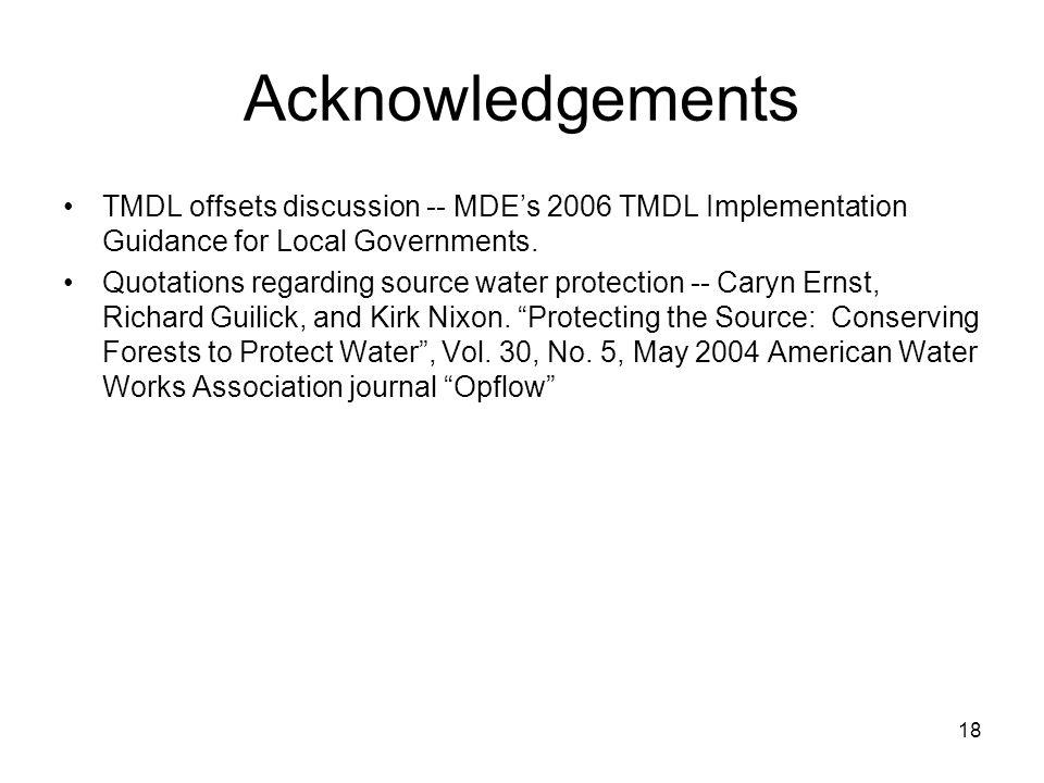 Acknowledgements TMDL offsets discussion -- MDE's 2006 TMDL Implementation Guidance for Local Governments.