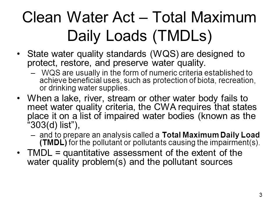 Clean Water Act – Total Maximum Daily Loads (TMDLs)