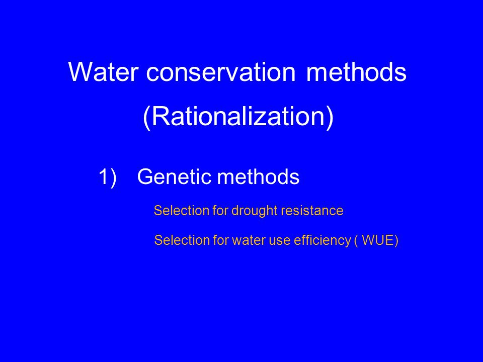 Water conservation methods