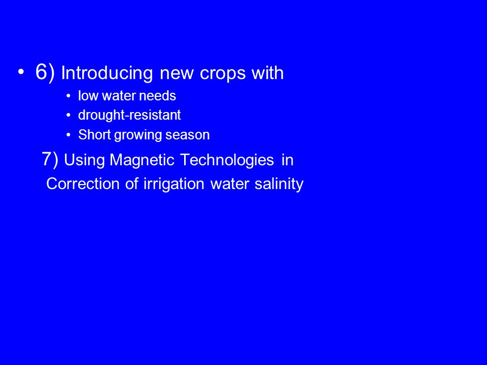 6) Introducing new crops with